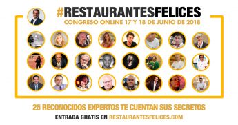 Congreso #RestaurantesFelices: 1er. congreso online sobre gestión y marketing para restaurantes en español